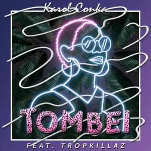 Karol Conka feat. Tropkillaz - Tombei